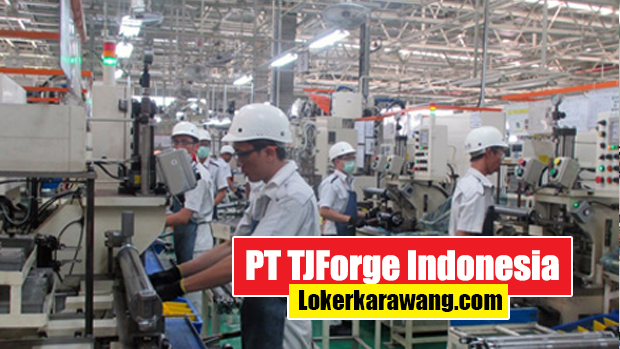 PT TJForge Indonesia Karawang