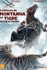 A Batalha na Montanha do Tigre - Dublado