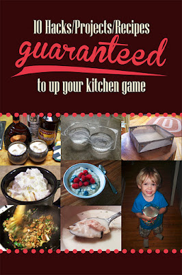 10 hacks/projects recipes guaranteed to up your kitchen game
