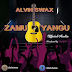 Audio:Alvin Swax-Zamu Yangu:Download