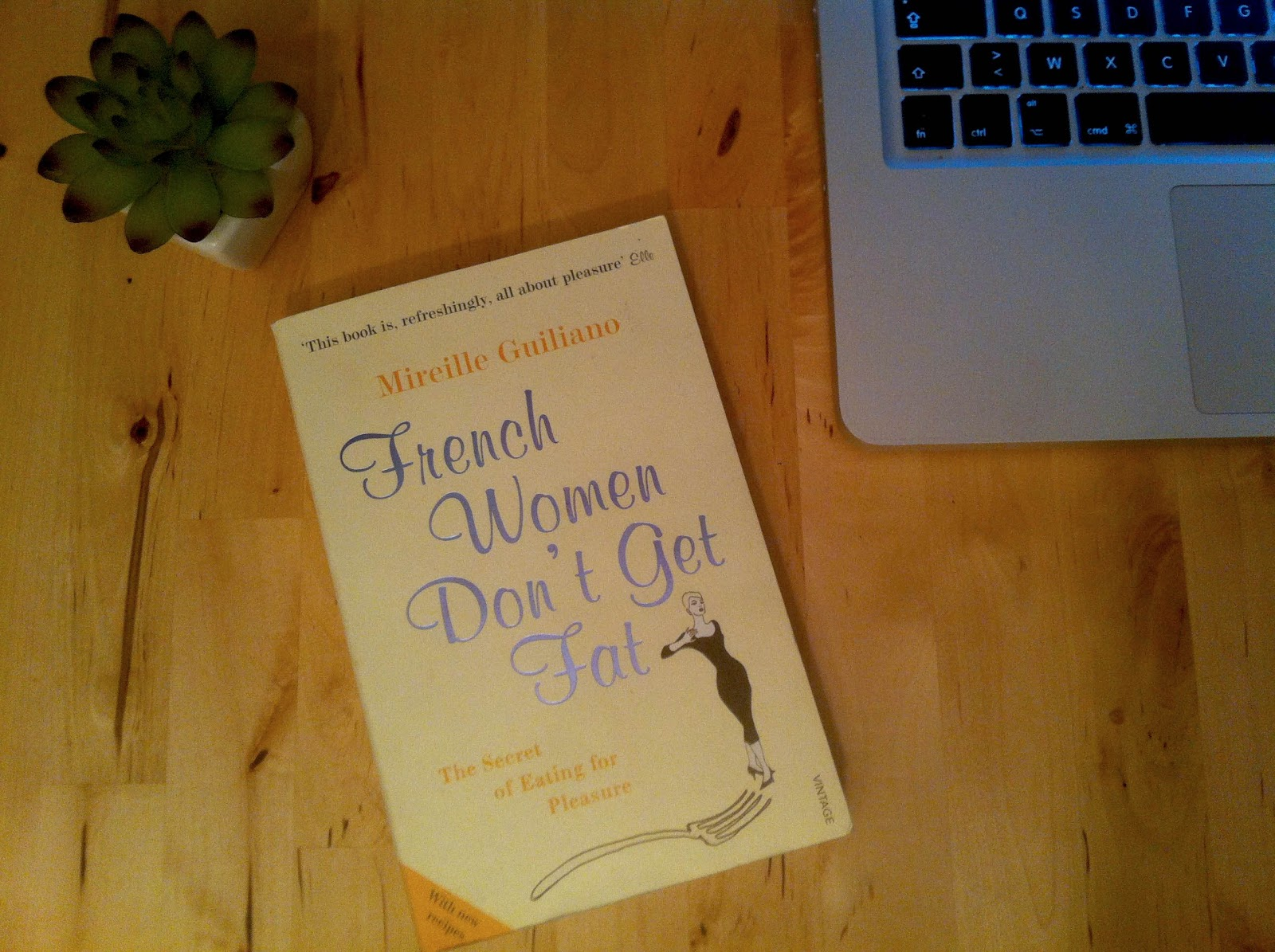 Dream On: French Women Don't Get Fat