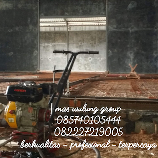 Tukang trowel beton jakarta surabaya yogjakarta bandung jawa barat tegal gresik brebes pemalang kendal dki bekasi tanggerang semarang