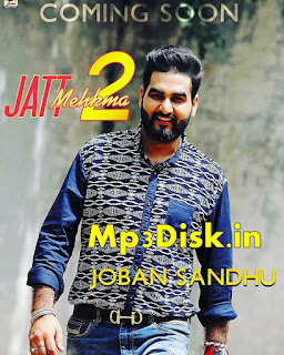 Jatt Mehkma 2 Joban Sandhu Mp3 Download
