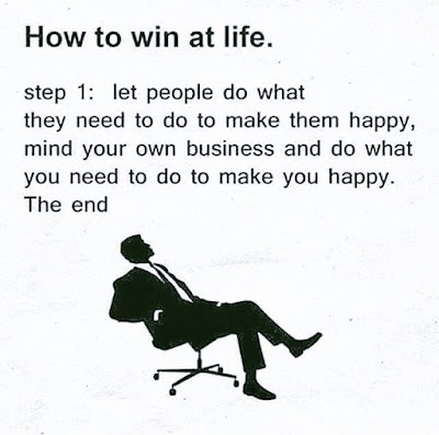 How To Win at Life ?