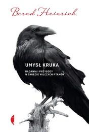 http://lubimyczytac.pl/ksiazka/4811580/umysl-kruka-badania-i-przygody-w-swiecie-wilczych-ptakow