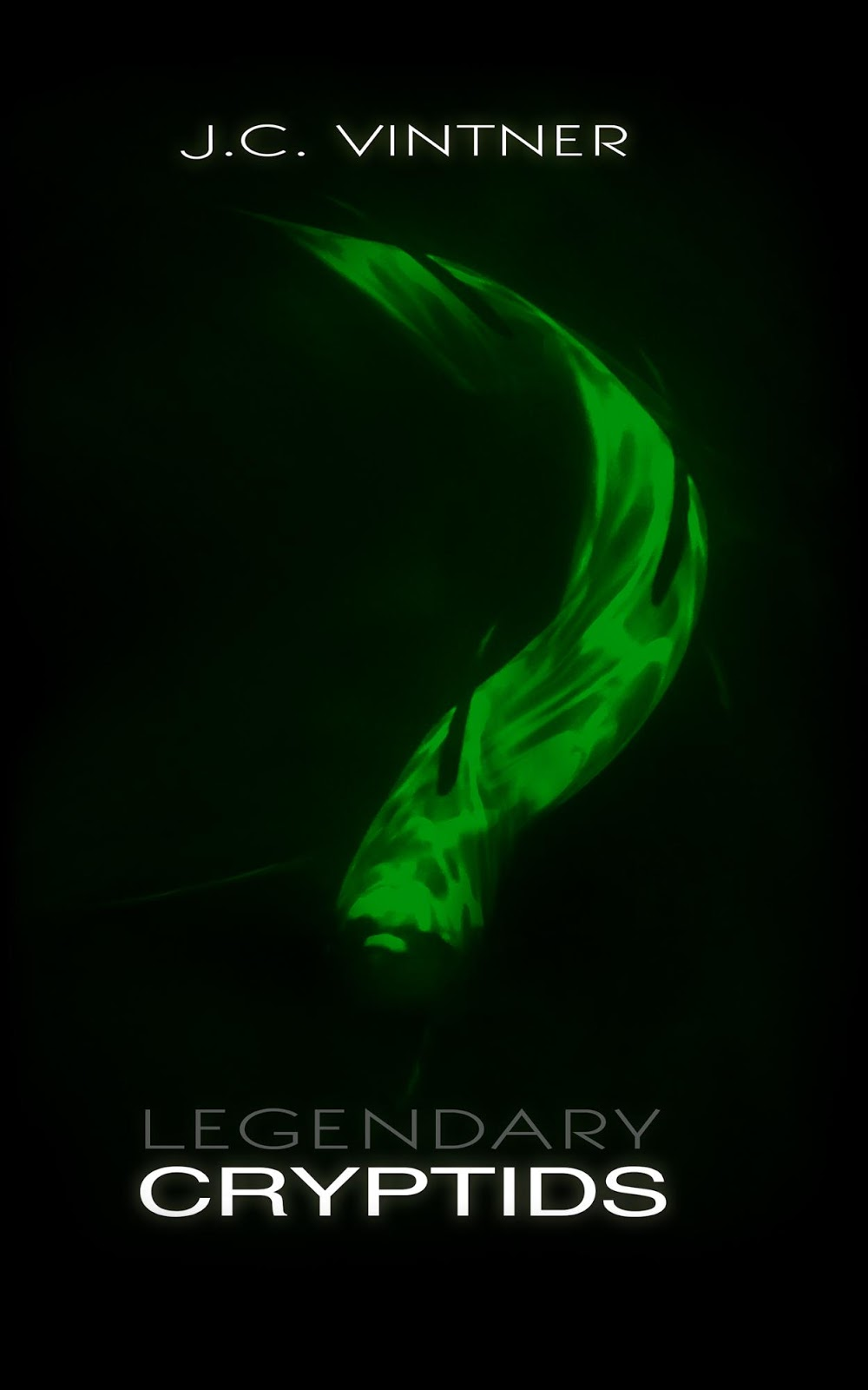 Ancient Mysteries Blog: Legendary Cryptids