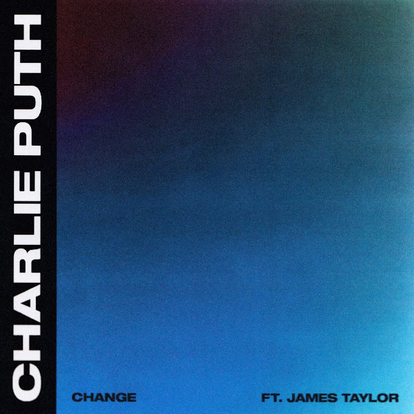 Charlie Puth - Change (feat. James Taylor) - Single Cover