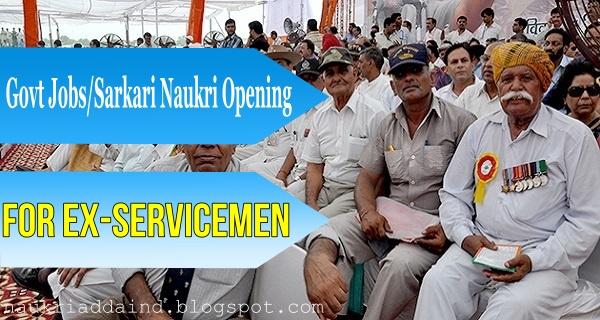 Ex-Servicemen Career; Ex-Servicemen govt posts