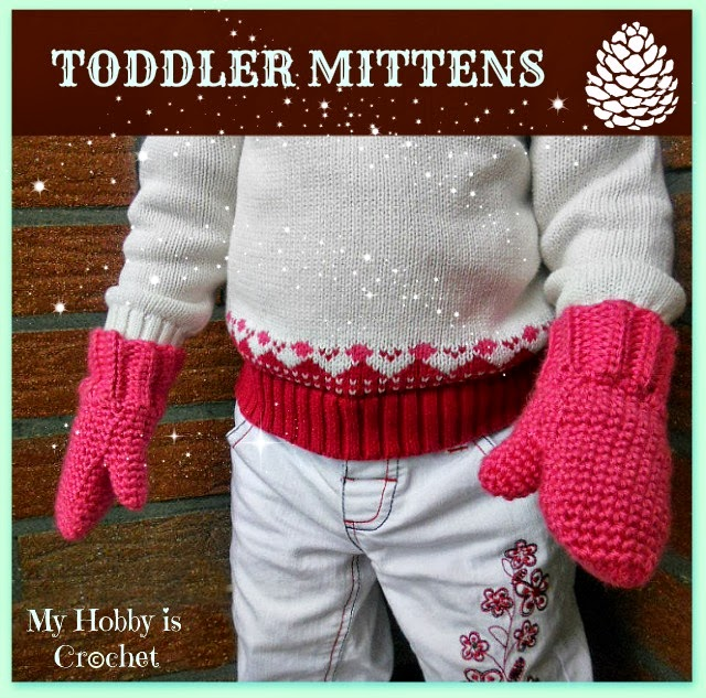 My Hobby Is Crochet Crochet Toddler Mittens Ceyla Free Pattern