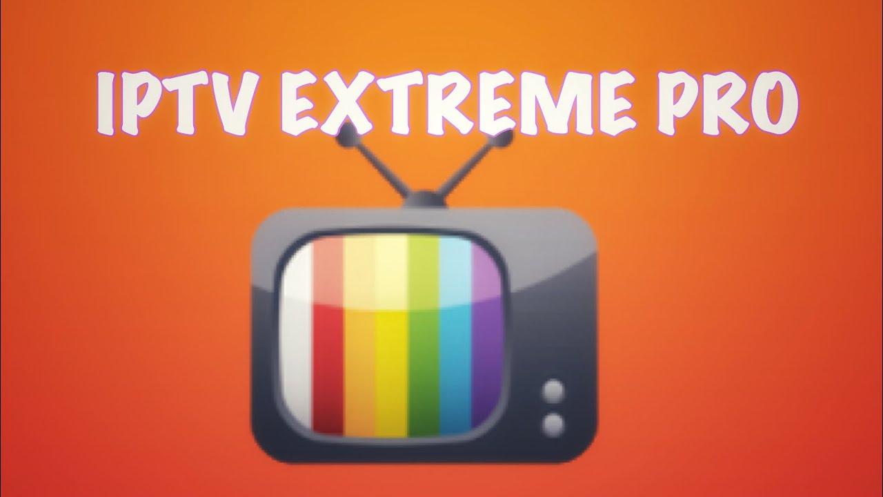 IPTV Extreme Pro v41 0 Patched - FireSlim