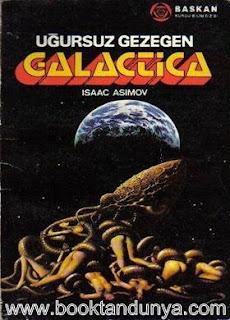 Isaac Asimov - İmparatorluk #3 Zamandan Kaçış (Uğursuz Gezegen Galactica)