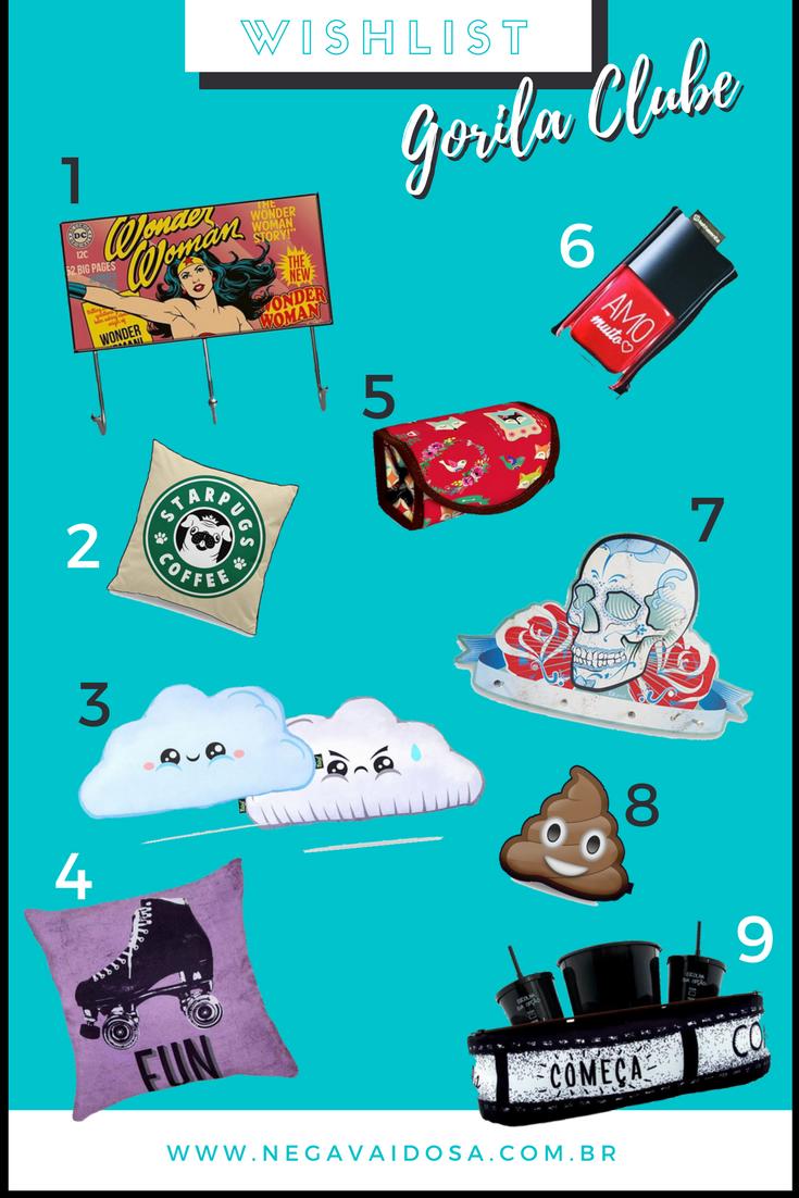 Wishlist com 9 ideias de presentes criativos da loja Gorila Clube