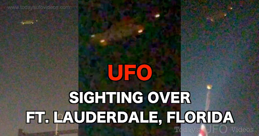 UFO Sighting Over Ft. Lauderdale, Florida