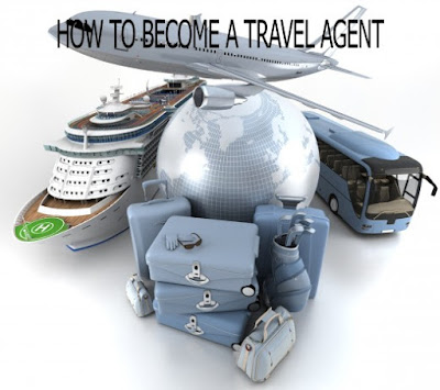 how to become a travel agent