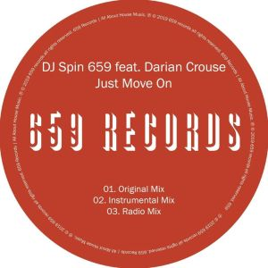 Dj Spin 659 feat. Darian Crouse – Just Move On