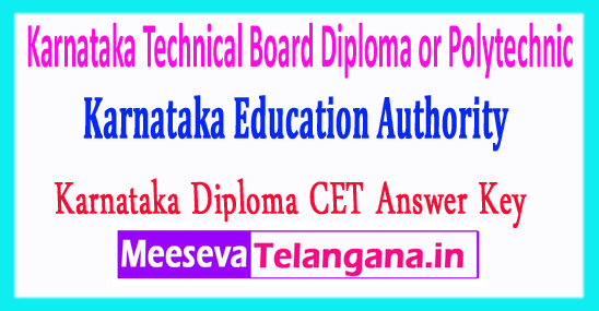 Karnataka Technical Board Diploma or Polytechnic Common Entrance Test KEA DCET Answer Key 2018 Download