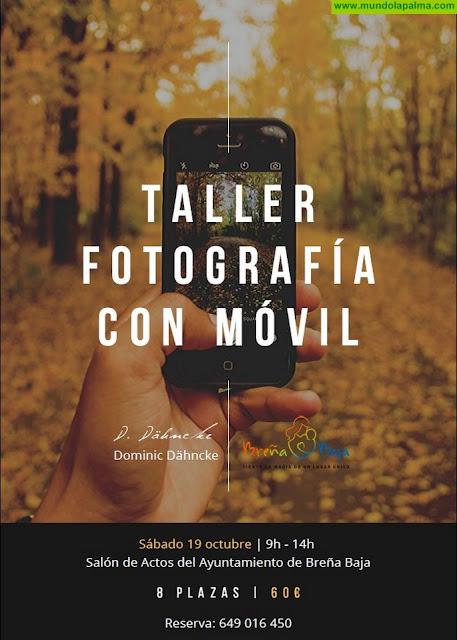 BREÑA BAJA: Taller de Fotografía con Móvil