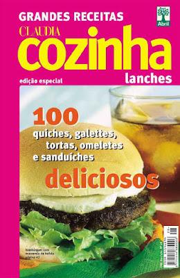 Claudia Cozinha Grandes Receitas Lanches Bolos Doces E Salgados
