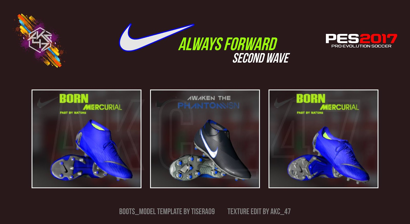 NIKE Always Forward 2nd Wave for PES 2017 by AK-RF Mods