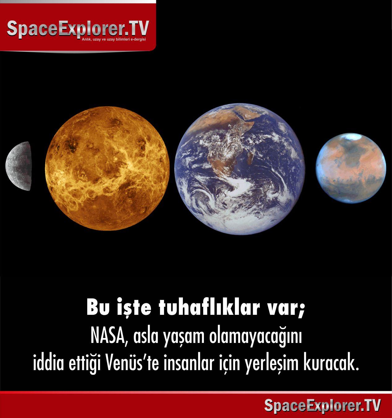 Bu işte tuhaflıklar var: NASA asla yaşam olamayacağını iddia ettiği Venüs'te insanlar için yerleşim kuracak.