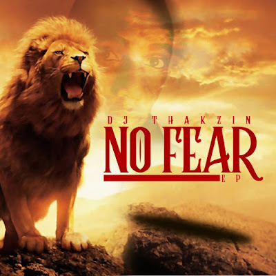 DJ Thakzin - No Fear [EP]