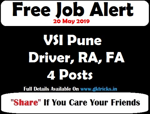 VSI Pune Driver, RA, FA Recruitment 4 Posts