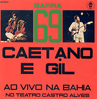 Barra 69 Ao Vivo na Bahia [& Caetano Veloso] [1972]