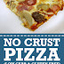 No Crust Pizza (Low Carb & Gluten Free)