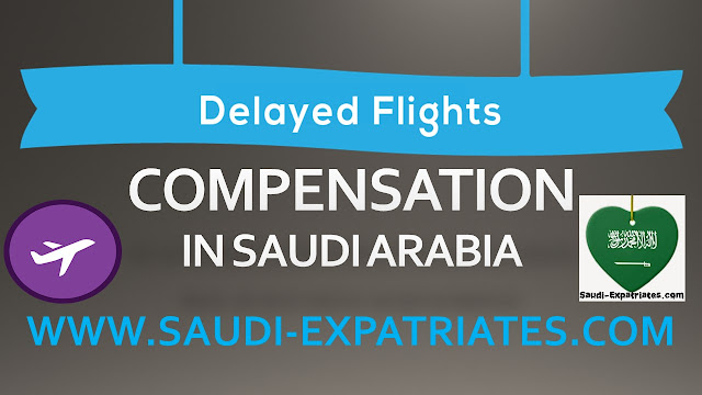 FLIGHT DELAY COMPENSATION IN SAUDI ARABIA