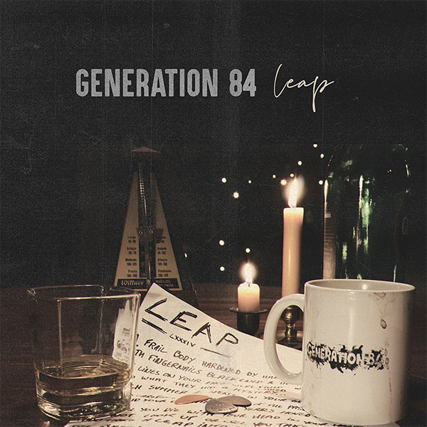 "Generation 84 stream new EP ""Leap"""