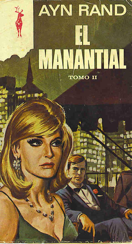 El manantial – Ayn Rand [Tomo II]