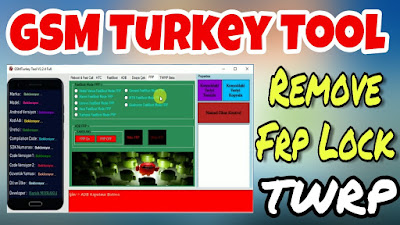 GSM TURKEY Tool V2.2.4 Free Download