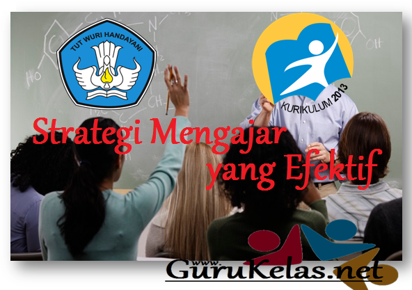Contoh Strategi Mengajar yang Efektif