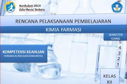 RPP Kimia Farmasi Kelas XII SMK/MAK Kurikulum 2013 Revisi 2018 Semester Ganjil