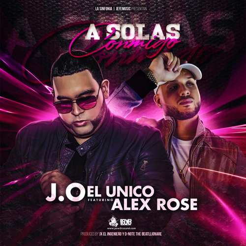 https://www.pow3rsound.com/2018/05/jo-el-unico-ft-alex-rose-solas-conmigo.html