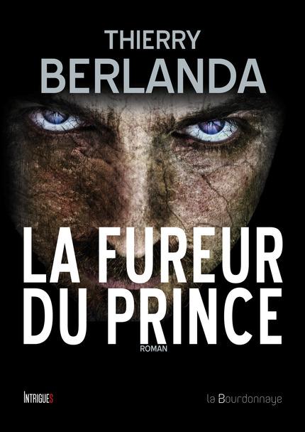 http://www.labibliodegaby.fr/2015/04/la-fureur-du-prince-de-thierry-berlanda.html
