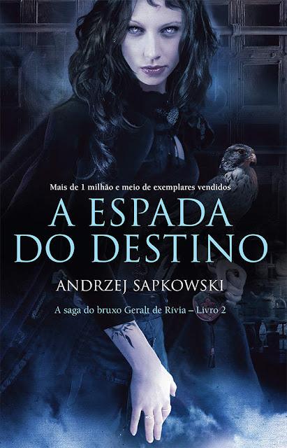 A Espada do Destino Andrzej Sapkowski