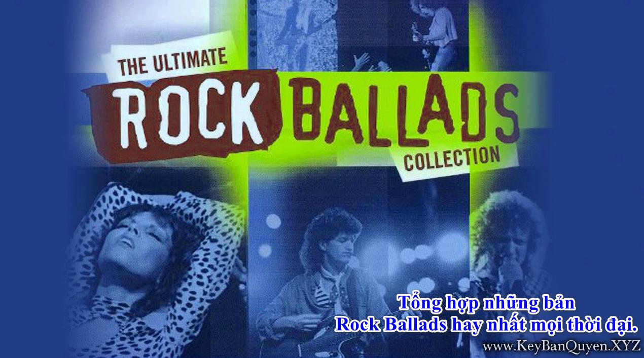 Tổng hợp những bản Rock Ballads hay nhất mọi thời đại.