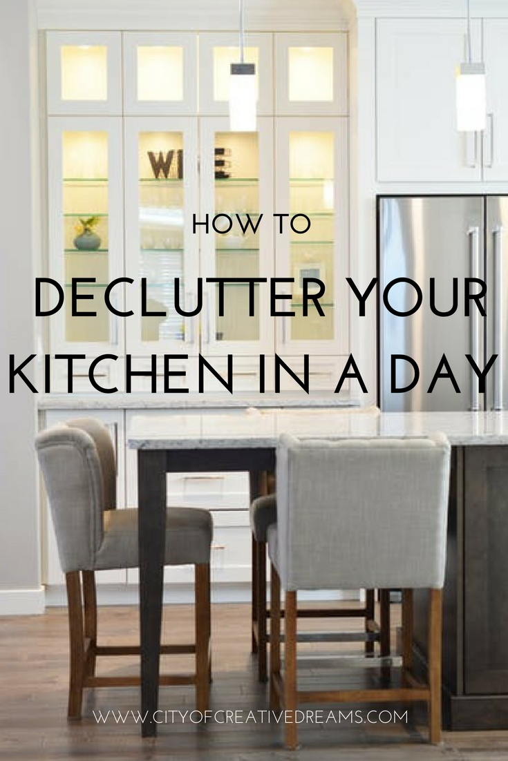 How to Declutter Your Kitchen in a Day? - City of Creative Dreams