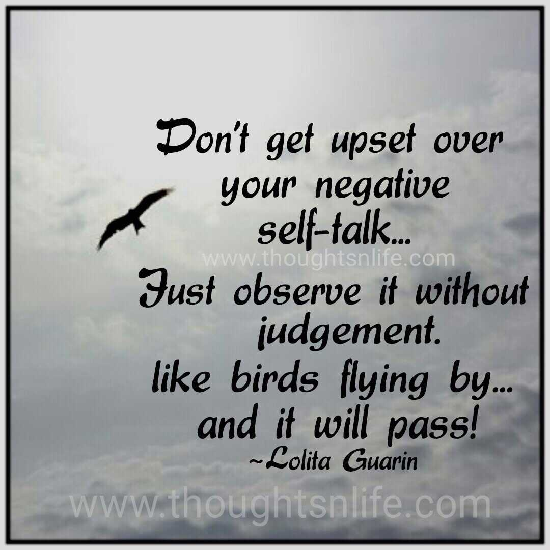 Dont Get Upset Over Your Negative Self Talk