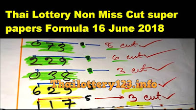 Thai Lottery Non Miss Cut super papers Formula 16 June 2018