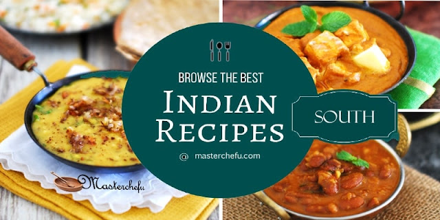 Masterchefu south indian recipes south indian food recipes 5 south indian food recipes each state primly holds its own area of expertise and use of rare spices which is why it is also forumfinder Images