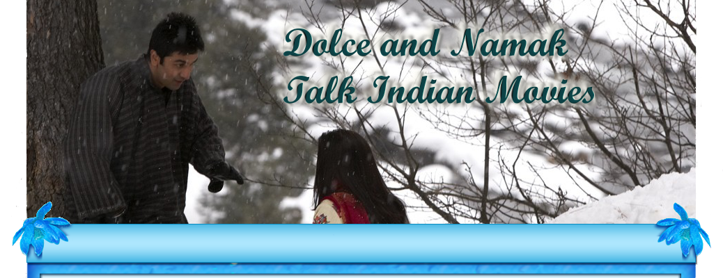 Dolce and Namak Talk Indian Movies