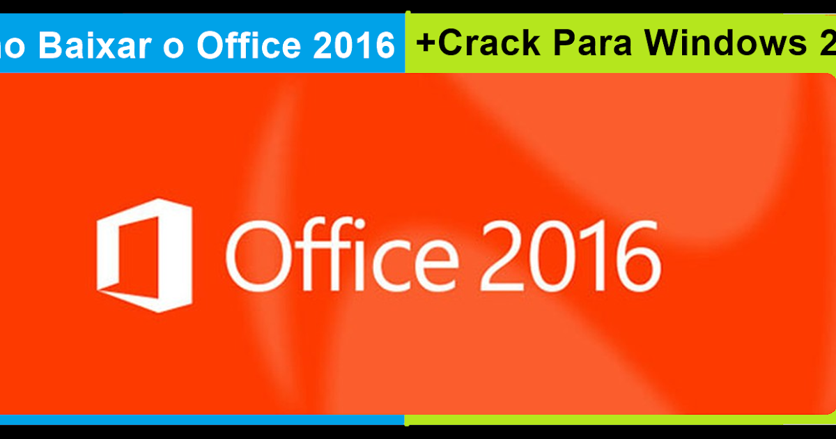 office 2016 crack portugues
