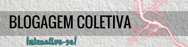 Blogagem Coletiva Grupo Interative-se!