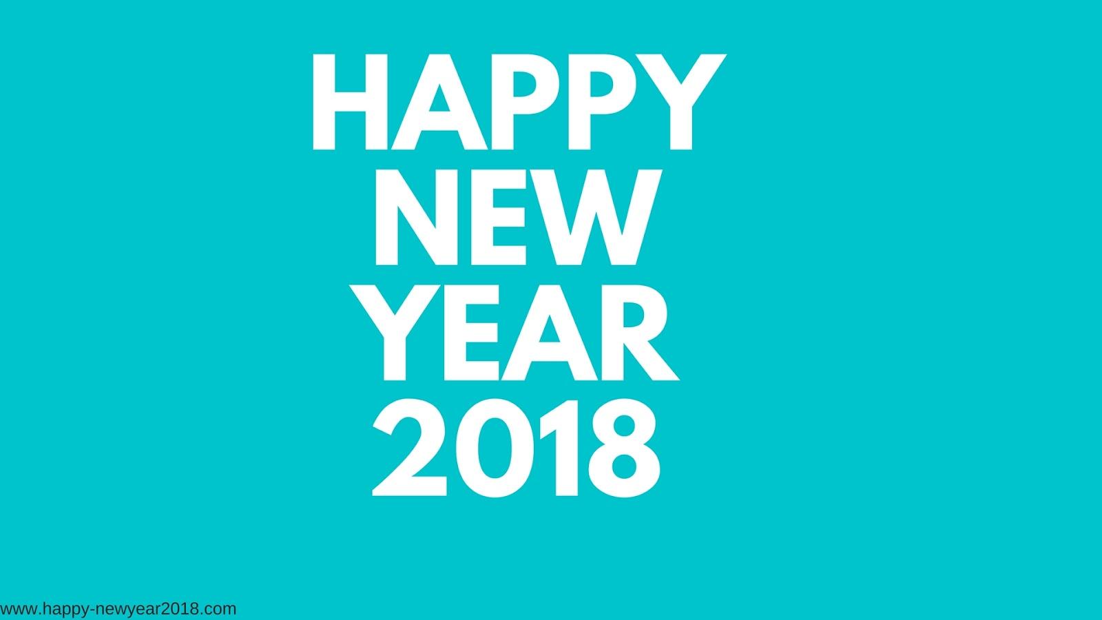 happy new year 2018 happy new year 2018 pictures happy new year 2018 hd wallpaper