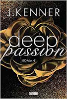 https://buecher-newswelt.blogspot.com/2018/10/j-kenner-deep-passion.html