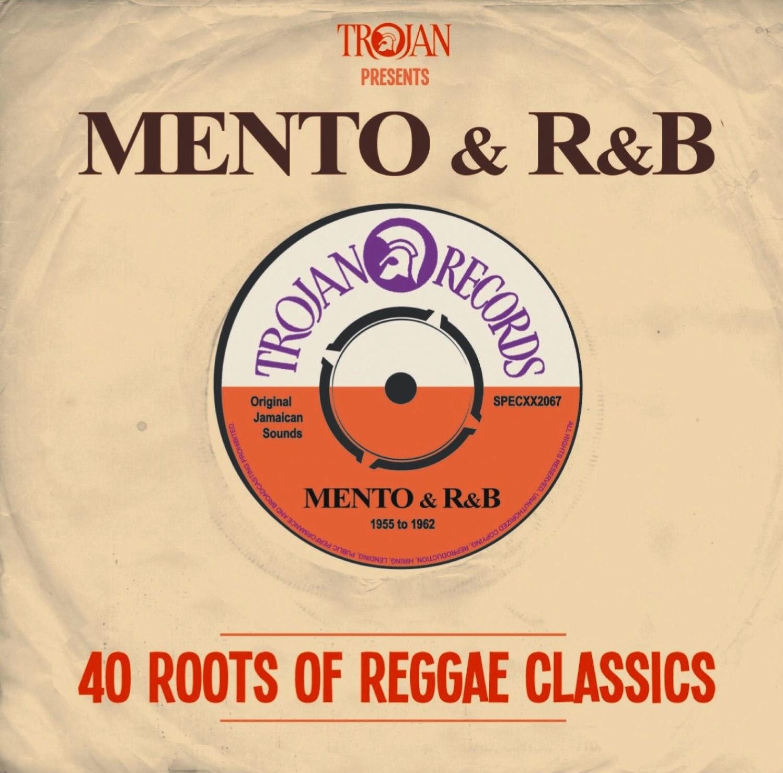 TROJAN PRESENTS MENTO & R&B - 40 Roots of Reggae Classics