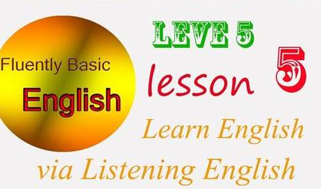 Learn English via Listening Level5