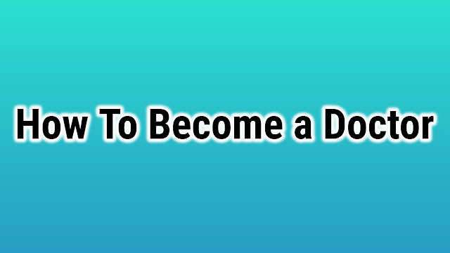 How to Become a Doctor in India After 10th